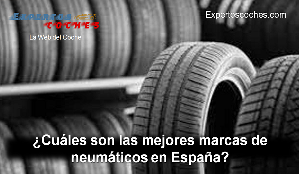 cuáles son las mejores marcas de neumáticos en España