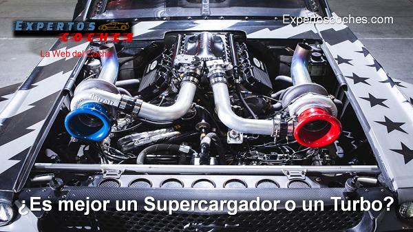 es mejor un supercargador o un turbo