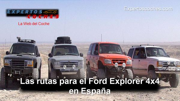 Las rutas para el Ford Explorer 4x4 en España